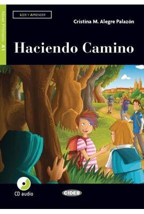 Haciendo Camino - Nivel 1 - Libro + CD - M. Alegre Palazón,Cristina | Tagrny.org