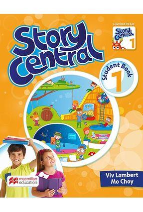 Story Central Student's Book With Ebook & Activity Pack-1 - LAMBERT ,VIV LAMBERT ,VIV | Nisrs.org