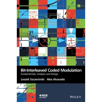 Bit-Interleaved Coded Modulation - Fundamentals, Analysis and Design
