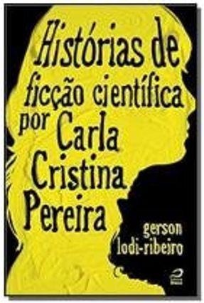 HISTORIAS DE FICCAO CIENTIFICA POR CARLA C.PEREIRA
