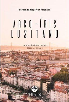 Arco-Íris Lusitano - Fernando Jorge Vaz Machado   Hoshan.org