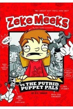 Zeke Meeks Vs The Putrid Puppet Pals - D. L. Green   Hoshan.org