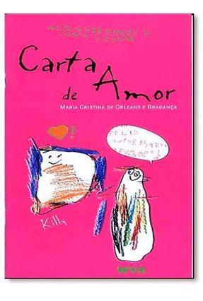 Carta De Amor - Braganca,Maria Cristina de Orleans pdf epub