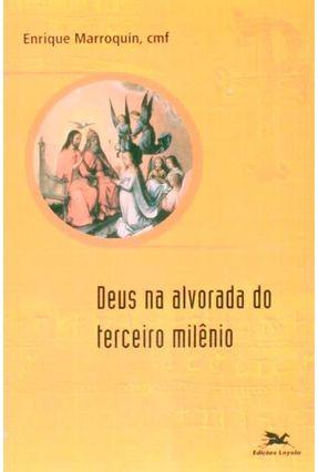 Deus na Alvorada do Terceiro Milênio - Vários Autores pdf epub