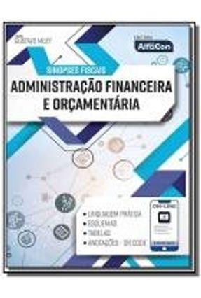 Sinopses Fiscais - Administracao Financeira E Orcamentaria