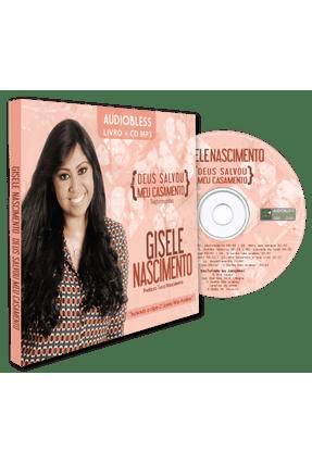 Deus Salvou Meu Casamento - Testemunho - Audiobless Livro + CD MP3