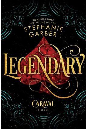 Legendary - Caraval 2 - Garber,Stephanie   Nisrs.org