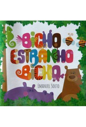 Bicho Estranho Bicho - Souto,Emanuel pdf epub