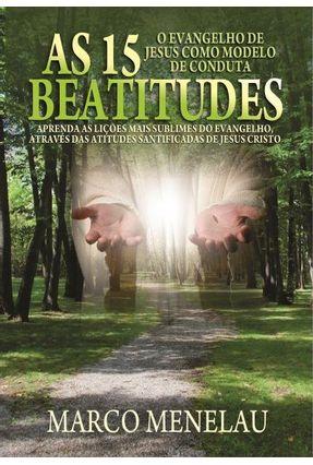 As 15 Beatitudes - o Evangelho de Jesus Como Modelo de Conduta - Menelau,Marco | Hoshan.org