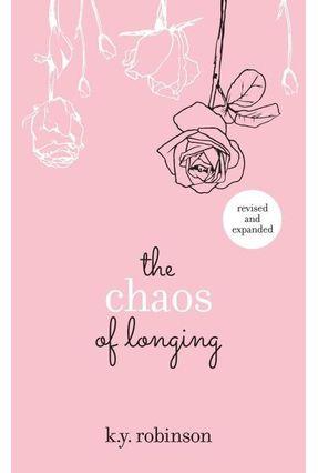 The Chaos Of Longing - Yvette Robinson,K. Y. pdf epub