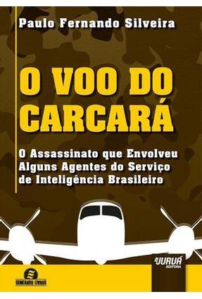 Voo Do Carcará, o - Paulo Fernando Silveira   Hoshan.org