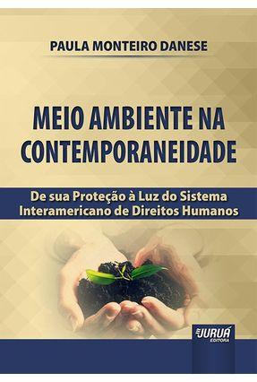 Meio Ambiente Na Contemporaneidade - Paula Monteiro Danese pdf epub
