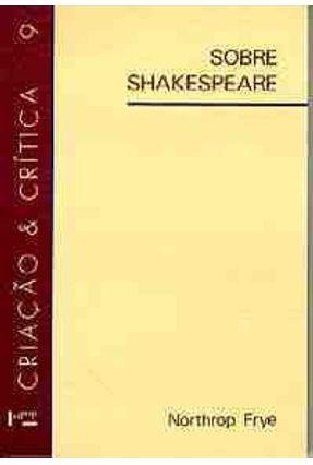 Sobre Shakespeare - Frye,Northrop | Tagrny.org