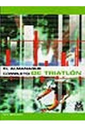 Almanaque Completo De Triatlon, El - SVENSSON ,TONY | Hoshan.org