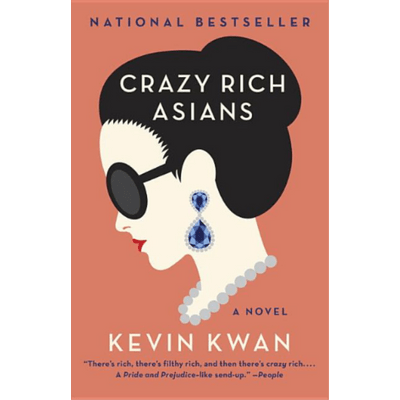 Crazy Rich Asians - Crazy Rich Asians Trilogy