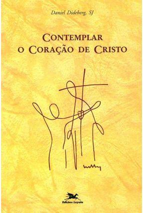 Contemplar o Coração de Cristo - Vários Autores   Nisrs.org