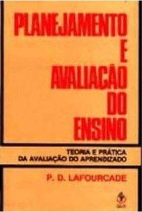 Planejamento e Avaliação do Ensino - Lafourcade,Pedro D. pdf epub