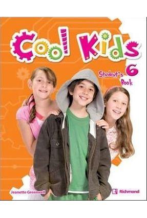 Cool Kids - Volume 6 - Student's Book - Greenwell,Jeanette | Hoshan.org