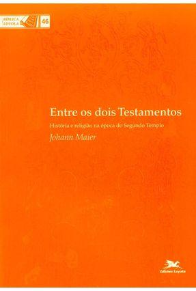 Entre os Dois Testamentos - Vários Autores   Hoshan.org