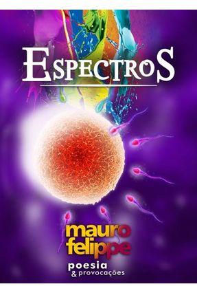 Espectros - Felippe,Mauro | Tagrny.org