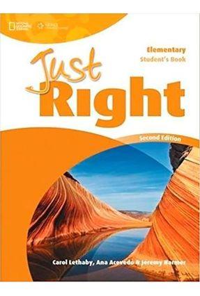 Just Right - Elementary - Student Book - Carol Lethaby Jeremy Harmer Ana Acevedo | Hoshan.org