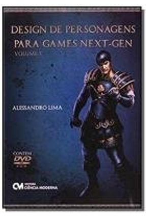 Design de Personagens para Games Next-Gen - Vol. 1