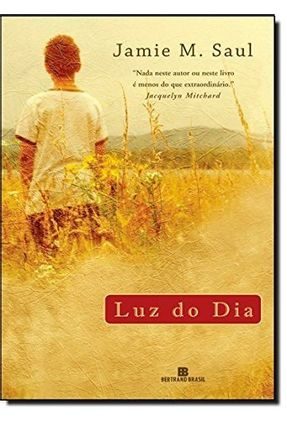 Luz do Dia - Saul,Jamie M. | Hoshan.org