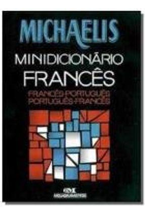 Michaelis - Minidicionário Francês - Francês-português - Nova Ortografia MICHAELIS MINIDICIONARIO FRANCES