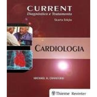 CURRENT CARDIOLOGIA DIAGNOSTICO E TRATAMENTO    02