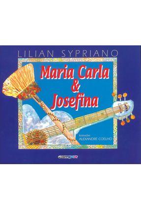 Maria Carla e Josefina - 2ª Ed. 1997 - Sypriano,Lilian pdf epub