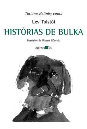Histórias de Bulka - Tolstoi,Leon   Tagrny.org