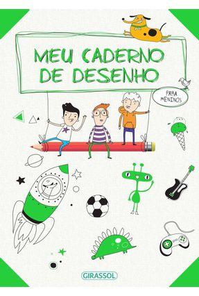 Meu Caderno de Desenhos - Para Meninos - Midia,Ballon | Hoshan.org