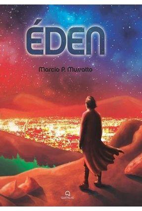 Éden - Mussatto,Marcio P. | Tagrny.org