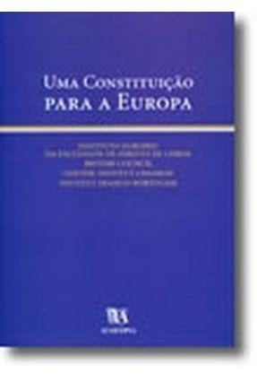 Uma Constituição Para A Europa - Instituto Europeu da Faculdade de Direito de | Hoshan.org