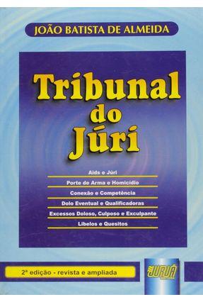 Tribunal do Júri - 2 Edição 2001 - Almeida,Joao Batista de | Hoshan.org