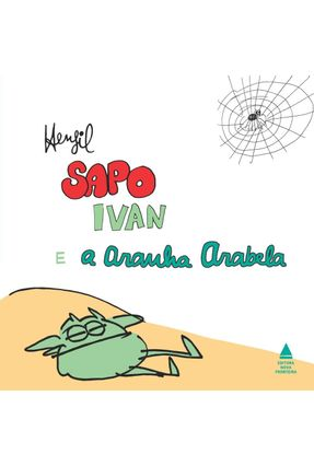 Sapo Ivan e A Aranha Arabela - Henfil | Nisrs.org