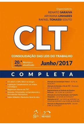 CLT - Consolidação Das Leis do Trabalho - 20ª Ed. 2017 - Saraiva,Renato Manfredini,Aryanna Tonassi,Rafael   Tagrny.org