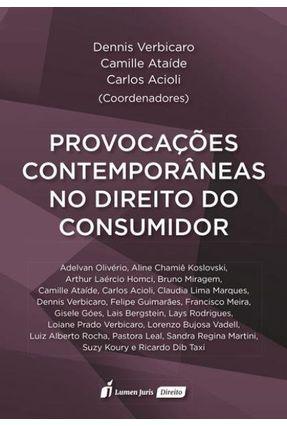 Provocações Contemporâneas No Direito Do Consumidor - Acioli,Carlos Ataíde,Camille Verbicaro,Dennis | Hoshan.org
