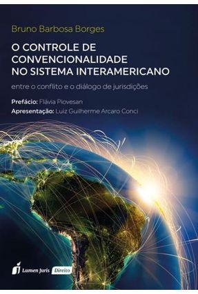 O Controle De Convencionalidade No Sistema Interamericano - Borges,Bruno Barbosa pdf epub