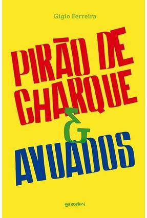 Pirão de Charque & Avuados - Gigio Ferreira   Hoshan.org