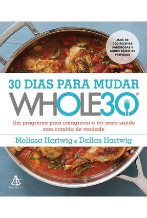 Usado - 30 Dias Para Mudar - The Whole30