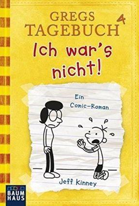 Gregs Tagebuch Vol. 4 - Ich War's Nicht! - Kinney,Jeff | Hoshan.org