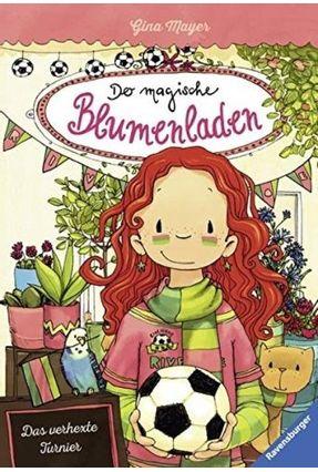 Der Magische Blumenladen. Band Vol. 7 - Das Verhexte Turnier - Mayer,Gina | Hoshan.org