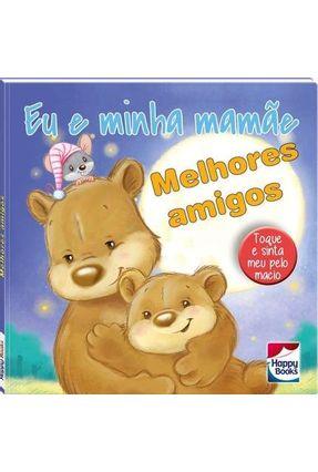 Eu E Minha Mamãe... Melhores Amigos - Uitgeverij Cuberdon   Hoshan.org