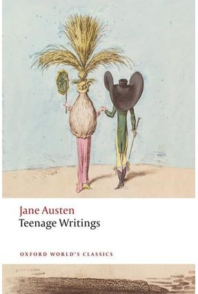 Jane Austen Teenage Writings  - Oxford World's Classics - Austen,Jane pdf epub