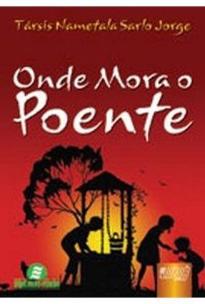 Onde Mora o Poente - Jorge,Társis Nametala Sarlo | Tagrny.org