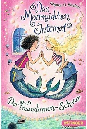 Das Meermädchen-Internat. Der Freundinnen-Schwur - Band Vol. 2 - H. Mueller,Dagmar | Hoshan.org