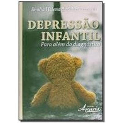 DEPRESSAO INFANTIL: PARA ALEM DO DIAGNOSTICO
