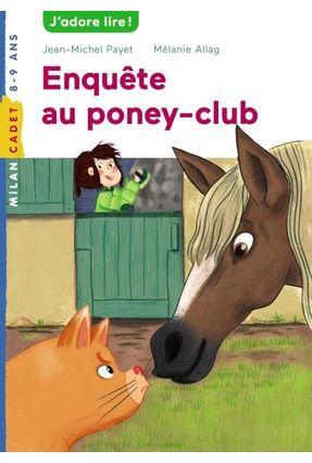 Enquête Au Poney-Club - Payet,Jean-Michel   Tagrny.org