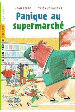 Panique Au Supermarché - Leroy,Jean | Hoshan.org